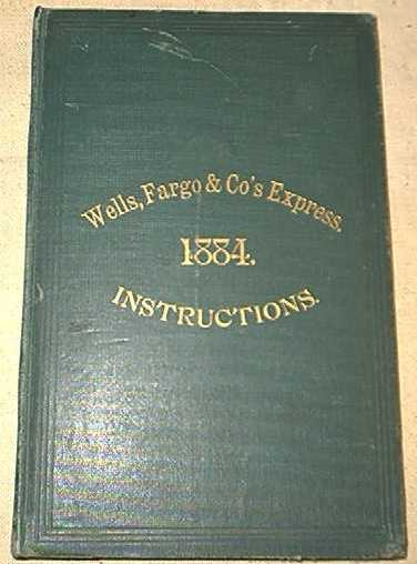 Wells Fargo & Co.'s Express Book of Instructions
